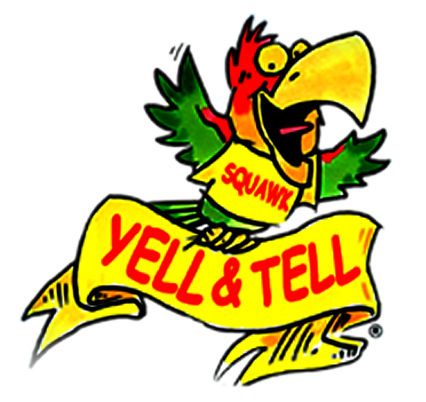 Squawk the mascot of Yell and Tell Child Safety Program