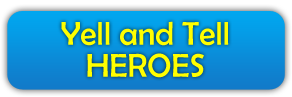 Yell and Tell Heroes title button